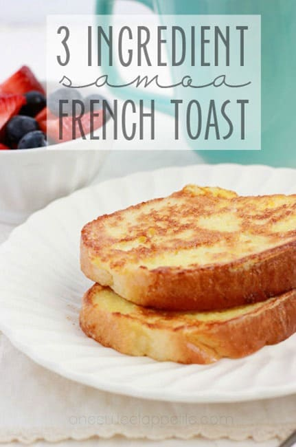 Samoa French Toast 3 ingredients