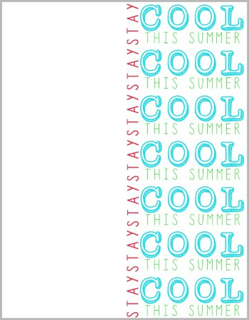 graphic relating to Have a Cool Summer Printable named Keep on being Neat this Summer season - Free of charge Summer months Printable - 1 Adorable