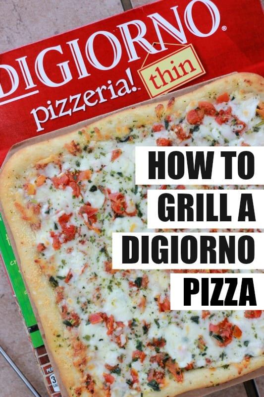 Digiorno Pizza how to grill a digiorno pizza -