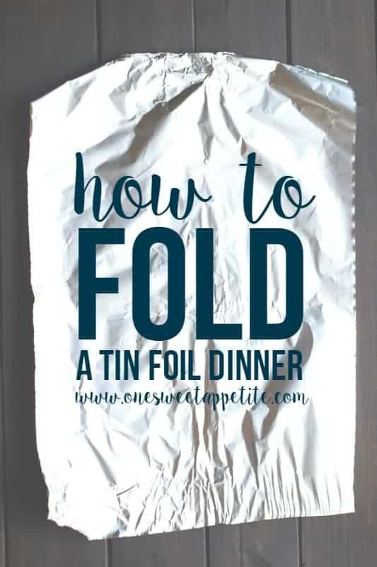 How to fold a tin foil dinner