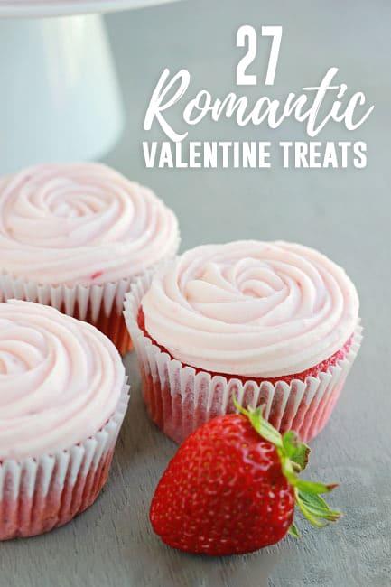 27 of the BEST Valentine Dessert Recipes